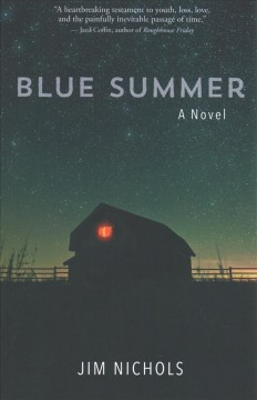 Blue summer / Jim Nichols.