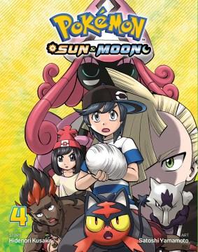 "Pokémon Sun & moon. 4 / story, Hidenori Kusaka ; art, Satoshi Yamamoto ; English adaptation, Bryant Turnage ; translation, Tetsuichiro Miyaki ; touch-up & lettering, Susan Daigle-Leach.;""Pokémon 4 : Sun & Moon."""