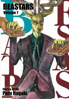 Beastars. Volume 7 / story & art by Paru Itagaki ; translation, Tomoko Kimura ; English adaptation, Annette Roman ; touch-up art & lettering, Susan Daigle-Leach.
