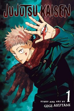 Jujutsu kaisen. 1, Ryomen Sukuna / story and art by Gege Akutami ; [translation, Stefan Koza ; touch-up art & lettering, Snir Aharon].