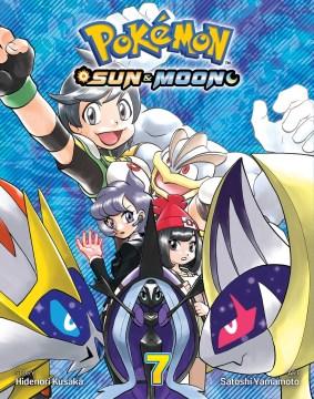 "Pokémon Sun & Moon. 7 / story Hidenori Kusaka ; art Satoshi Yamamoto ; English adaptation, Bryant Turnage ; translation, Tetsuichiro Miyaki ; touch-up & lettering, Susan Daigle-Leach.;""Pokémon 7 : Sun & Moon."""