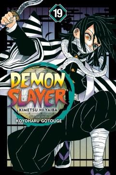 Demon slayer. Volume 19, Flapping butterfly wings / story and art by Koyoharu Gotouge ; translation, John Werry ; English adaptation, Stan! ; touch-up art & lettering, John Hunt.