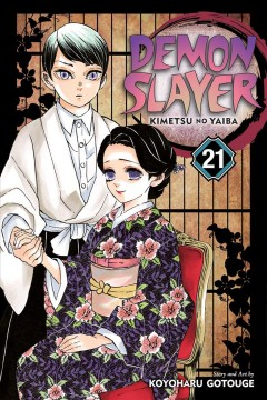 Demon slayer. 21, Ancient memories / story and art by Koyoharu Gotouge ; translation, John Werry ; English adaptation, Stan! ; touch-up art & lettering, Evan Waldinger.