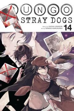 Bungo stray dogs. 14 / story by Kafka Asagiri ; art by Sango Harukawa ; translation, Kevin Gifford ; lettering, Bianca Pistillo.