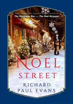 Noel Street / Richard Paul Evans.