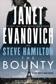 The bounty / Janet Evanovich and Steve Hamilton.