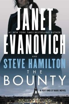 The bounty / Janet Evanovich and Steve Hamilton.