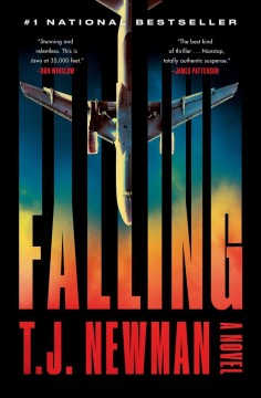 Falling / T.J. Newman.