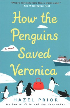 How the penguins saved Veronica / Hazel Prior.