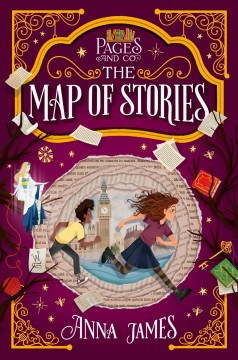 The map of stories / Anna James ; illustrated by Paola Escobar.