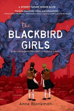 The blackbird girls / by Anne Blankman.