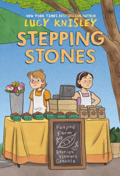 Stepping stones / Lucy Knisley ; colored by Whitney Cogar.