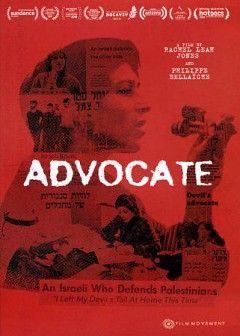 Advocate / produced by Philippe Bellaiche, Joëlle Bertossa, Paul Cadieux, Rachel Leah Jones, Flavia Zanon ; written by Rachel Leah Jones ; directed by Philippe Bellaiche, Rachel Leah Jones.
