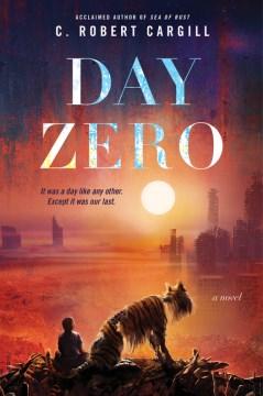 Day zero : a novel