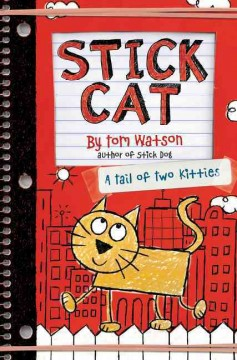 Stick Cat : a tail of two kitties