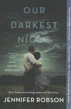 Our darkest night : a novel of Italy and the Second World War by Robson, Jennifer