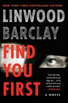 Find you first : a novel