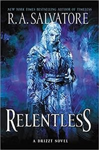 Relentless : a Drizzt novel