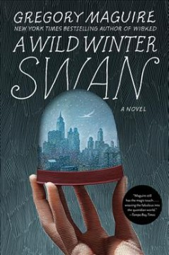 A wild winter swan : a novel