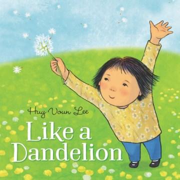 Like a dandelion
