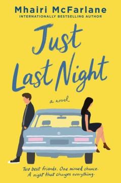 Just last night : a novel by McFarlane, Mhairi