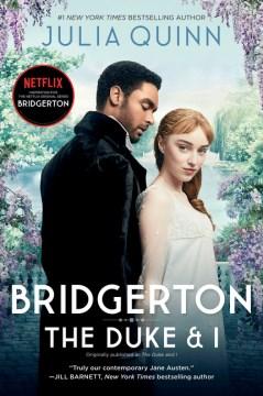 Bridgerton : the duke and I