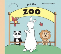 Pat the zoo : a touch-and-feel book.