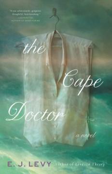 The Cape doctor : a novel