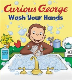 Curious George .  Wash your hands