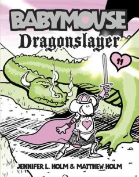 Babymouse.  dragonslayer  11,