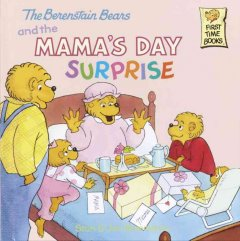 The Berenstain Bears and the Mama