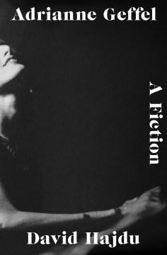 Adrianne Geffel : a fiction