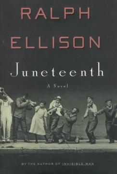 Juneteenth : a novel