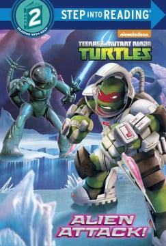 Teenage Mutant Ninja Turtles.  Alien attack!