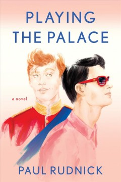 Playing the palace by Rudnick, Paul
