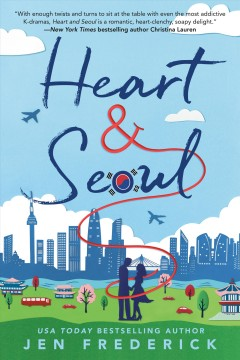 Heart and Seoul by Frederick, Jen