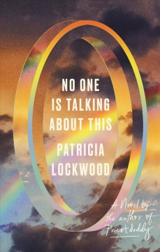 No one is talking about this : a novel