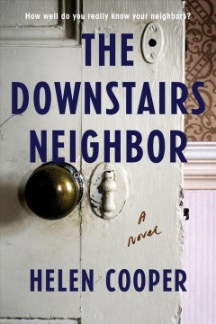 The downstairs neighbor by Cooper, Helen