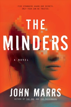 The minders by Marrs, John  (Freelance journalist)