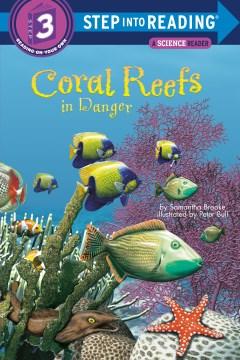 Coral reefs : in danger