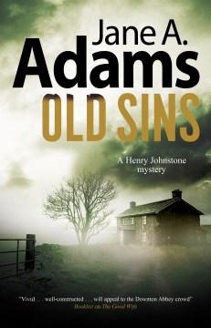 Old sins : a Henry Johnstone 1920s mystery
