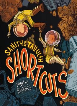 Sanity & Tallulah.  Shortcuts