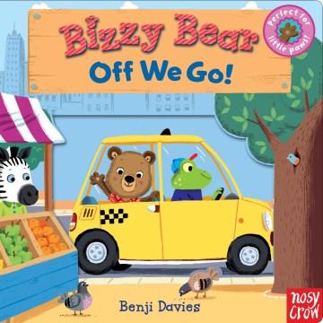 Bizzy Bear : off we go!