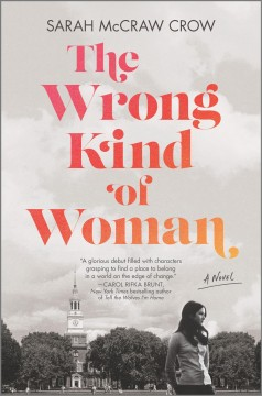 The wrong kind of woman : a novel