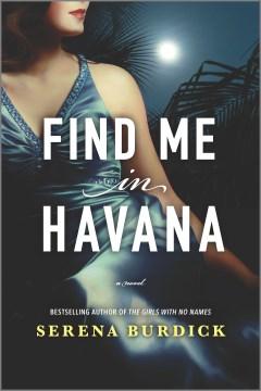 Find me in Havana by Burdick, Serena