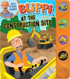 Blippi : At the construction site