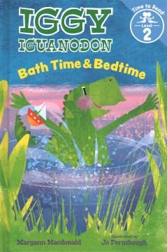 Iggy Iguanodon : bath time & bedtime