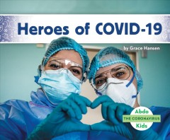 Heroes of COVID-19
