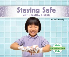Staying safe with healthy habits