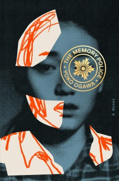 The memory police : a novel
